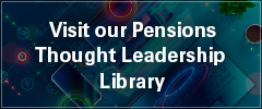 Visit our Pensions Thought Leadership Library
